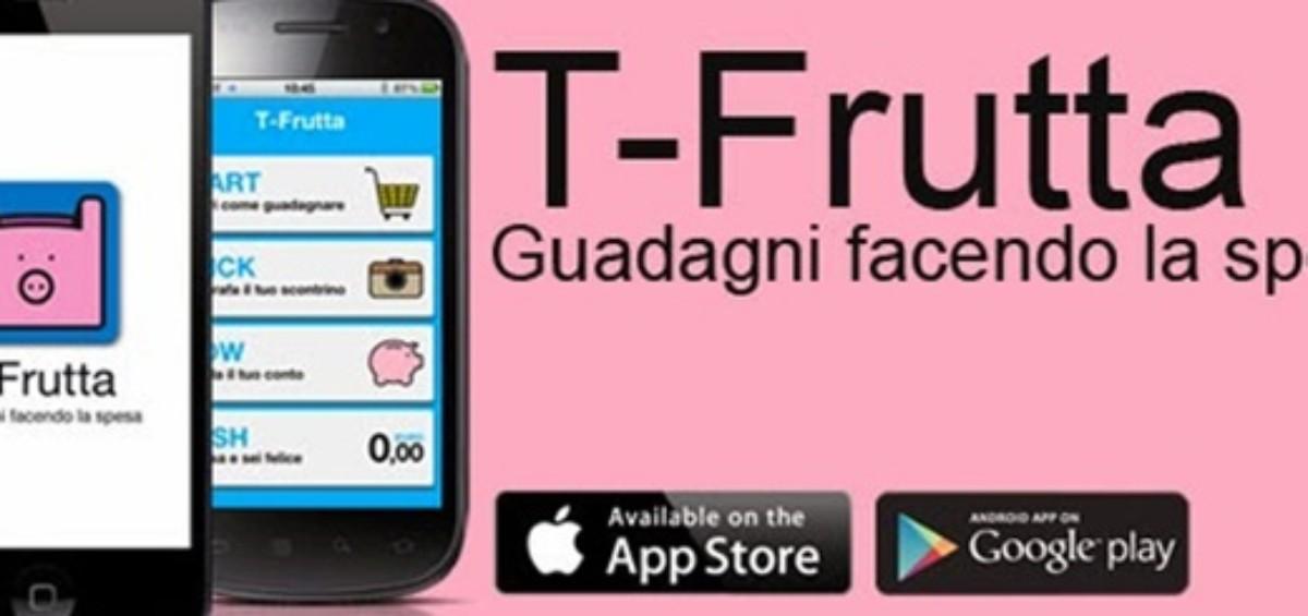 T Frutta 1200x565 - Arriva T-Frutta: la prima app che fa guadagnare andando a fare la spesa